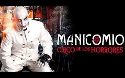"""Cancelan funciones de """"Manicomio Circo de los Horrores"""" en Monterrey"""