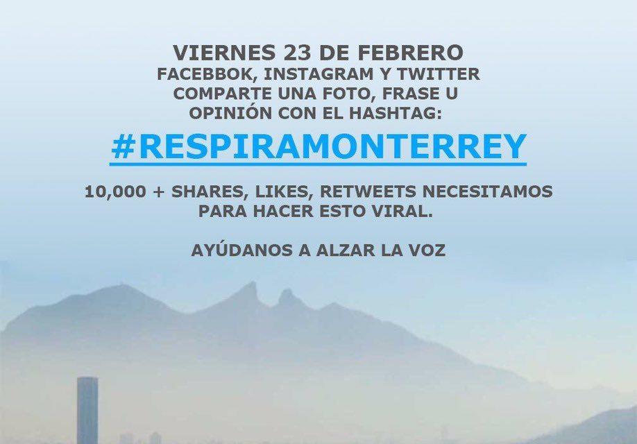 #respiramonterrey regios contra la contaminación ambiental