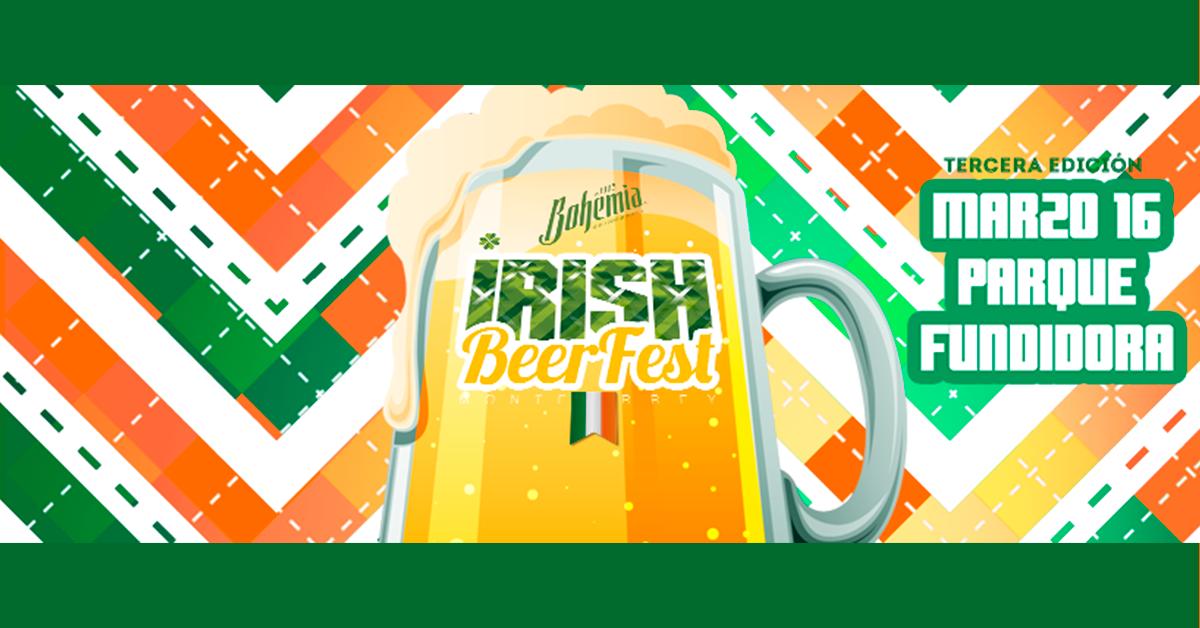 Listos para Irish BeerFest ¡en Parque Fundidora!