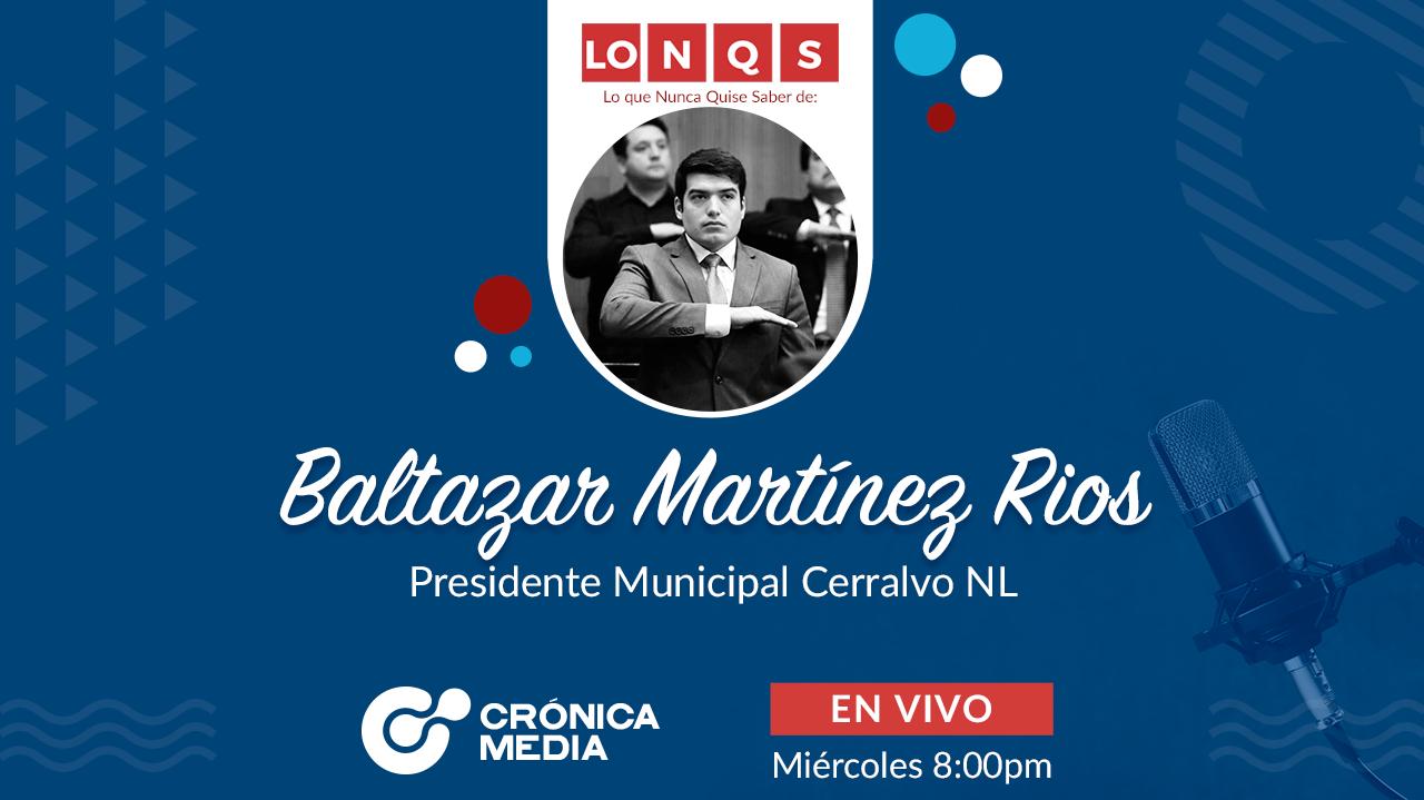 LONQS | Baltazar Martínez