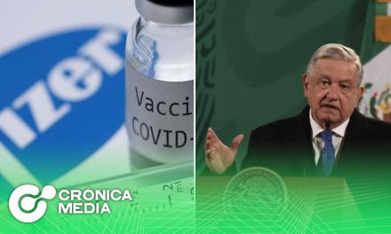 AMLO revela que Pfizer entregará menos vacunas anticovid
