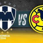 Monterrey vs América: hoy la gran final de la Concachampions 2021
